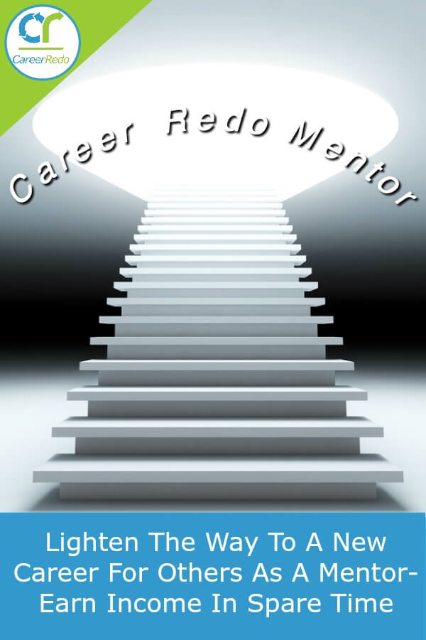 Your career coach business as a Career Redo Mentor brightens the path for people to change careers.