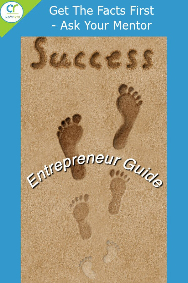 Experienced entrepreneurs can help guide you on your journey.