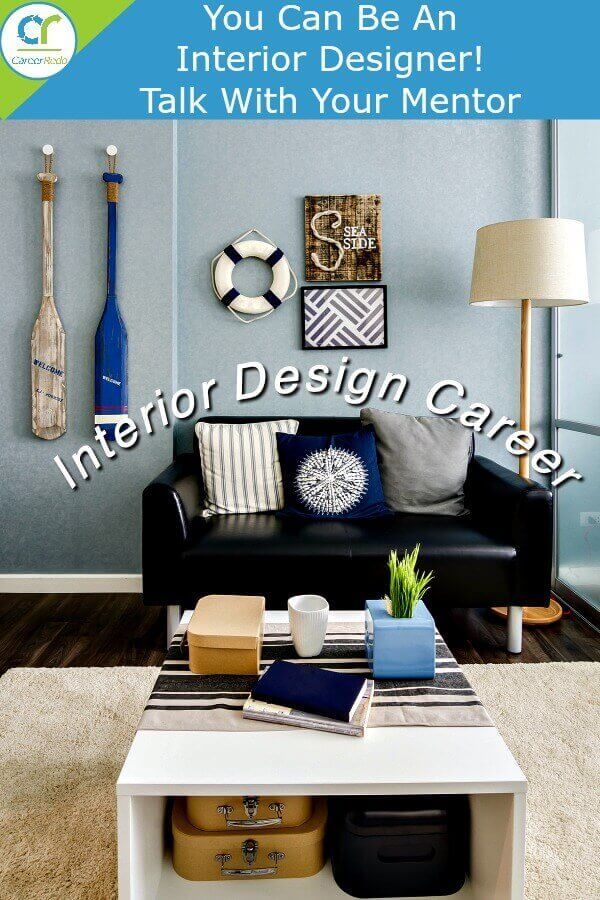 Your Interior Design Career Could Start Here After Your Talk With Your  Mentor.