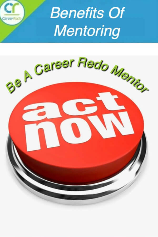 Take action and sign up to become a Career Redo Mentor and receive joy and income